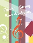 Open String Bow Workouts for Violin, Book Two Cover Image