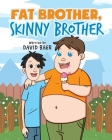 Fat Brother Skinny Brother Cover Image