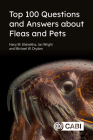 Top 100 Questions and Answers about Fleas and Pets Cover Image