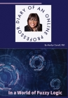 Diary of an Online Professor: In a World of Fuzzy Logic Cover Image