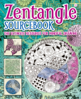 Zentangle Sourcebook: The Ultimate Resource for Mindful Drawing Cover Image