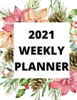 2021 weekly planner: 2021 Planner Weekly: January to December Cover Image