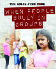 When People Bully in Groups Cover Image