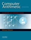 Computer Arithmetic: Algorithms and Hardware Designs Cover Image