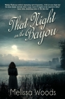 That Night on the Bayou Cover Image