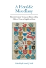 A Heraldic Miscellany: Fifteenth-Century Treatises on Blazon and the Office of Arms in English and Scots (Exeter Medieval Texts and Studies Lup) Cover Image