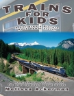 Trains for Kids: A Children's Picture Book about Trains: A Great Simple Picture Book for Kids to Learn about Different Types of Trains Cover Image