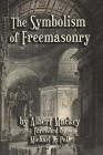 The Symbolism of Freemasonry Cover Image