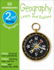 DK Workbooks: Geography, Second Grade: Learn and Explore Cover Image