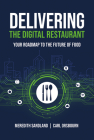 Delivering the Digital Restaurant: Your Roadmap to the Future of Food Cover Image