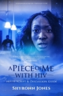 A PIECE OF ME with HIV: MOVIE Script and Discussion Guide Cover Image