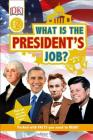 DK Readers L2: What is the President's Job? (DK Readers Level 2) Cover Image