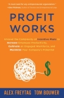 Profit Works: Unravel the Complexity of Incentive Plans to Increase Employee Productivity, Cultivate an Engaged Workforce, and Maxim Cover Image