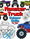 Monster Truck Scissor Skills For Kids Age 3-5: Big Vehicles & Cars Activity Book For Toddlers Ages 3-6 - Transport Cut And Paste Workbook - Cutting An Cover Image