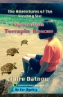 The Adventures of The Sizzling Six: Operation Terrapin Rescue Cover Image