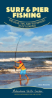 Surf & Pier Fishing: The Gear, Tips, and Techniques to Get Started Cover Image