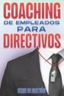 Coaching de Empleados Para Directivos Cover Image