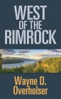 West of the Rimrock Cover Image