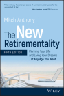 The New Retirementality: Planning Your Life and Living Your Dreams...at Any Age You Want Cover Image