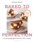 Baked to Perfection: Delicious gluten-free recipes with a pinch of science Cover Image