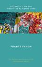 Frantz Fanon: The Politics and Poetics of the Postcolonial Subject Cover Image