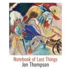 Notebook of Last Things Cover Image