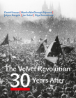 The Velvet Revolution: 30 Years After Cover Image