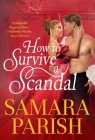 How to Survive a Scandal (Rebels with a Cause #1) Cover Image