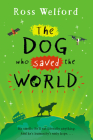 The Dog Who Saved the World Cover Image