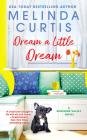 Dream a Little Dream (Sunshine Valley #3) Cover Image