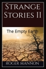 Strange Stories II: The Empty Earth Cover Image