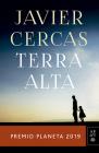 Terra Alta: Premio Planeta 2019 Cover Image