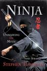 Ninja: Unmasking the Myth Cover Image