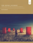 The Being Journey: A 30-Day Companion Guide to Being: A Journey Toward Presence and Authenticity Cover Image