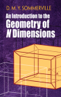 An Introduction to the Geometry of N Dimensions (Dover Books on Mathematics) Cover Image