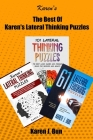 The Best Of Karen's Lateral Thinking Puzzles: 3 Manuscripts In A Book With Logic Games And Riddles For Adults Cover Image