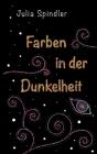 Farben in der Dunkelheit Cover Image