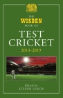 The Wisden Book of Test Cricket 2014-2019 Cover Image