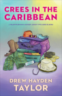 Crees in the Caribbean Cover Image