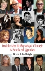 Inside the Hollywood Closet: A Book of Quotes Cover Image