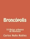 Broncopolis: 10 Retos urbanos de Reynosa Cover Image