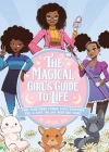 The Magical Girl's Guide to Life: Find Your Inner Power, Fight Everyday Evil, and Save the Day with Self-Care Cover Image