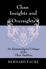 Chan Insights and Oversights: An Epistemological Critique of the Chan Tradition Cover Image