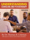Understanding Counseling and Psychotherapy Fourth Edition Cover Image