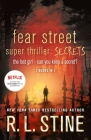 Fear Street Super Thriller: Secrets: The Lost Girl; Can You Keep a Secret? Cover Image
