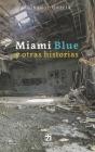Miami Blue y otras historias Cover Image