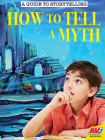How to Tell a Myth Cover Image
