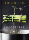Vegetable Simple: A Cookbook Cover Image