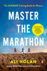 Master the Marathon: The Ultimate Training Guide for Women Cover Image