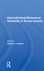 Interindividual Behavioral Variability in Social Insects Cover Image